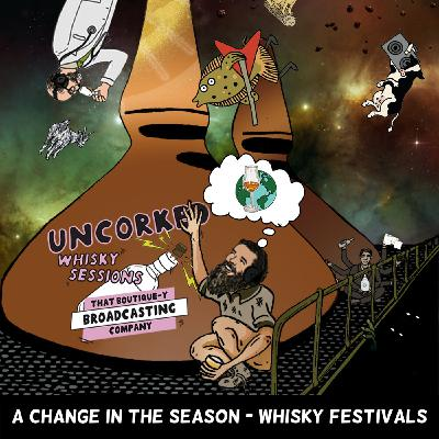 Batch 10: A Change in the Season - Whisky Festivals