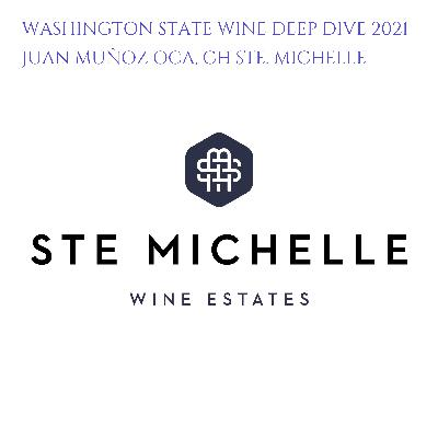 Ep 443: Juan Muñoz Oca, Ch Ste. Michelle, Washington State Wine Deep Dive 2021, (1/3)