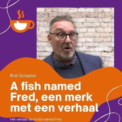 A fish named Fred, een merk met een verhaal.