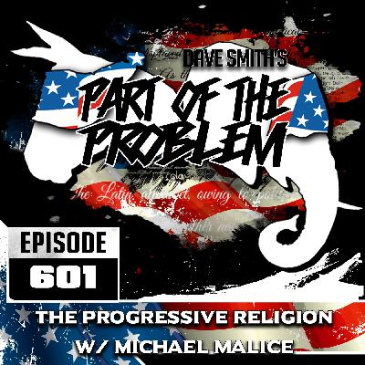 The Progressive Religion w/ Michael Malice