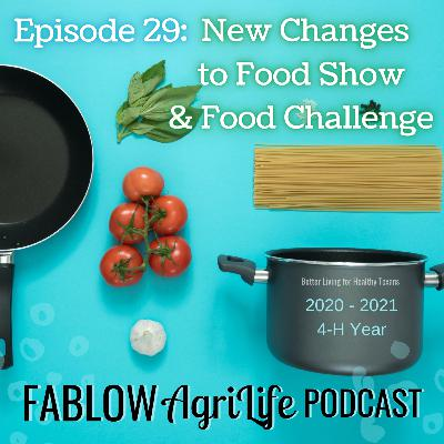 New Changes to Food Show & Food Challenge (2020-2021 4-H Year) Episode 29