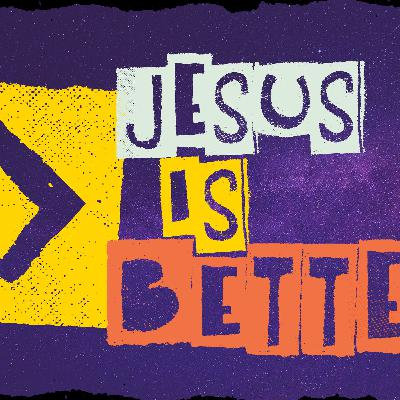Jesus is Better: Don't Drift