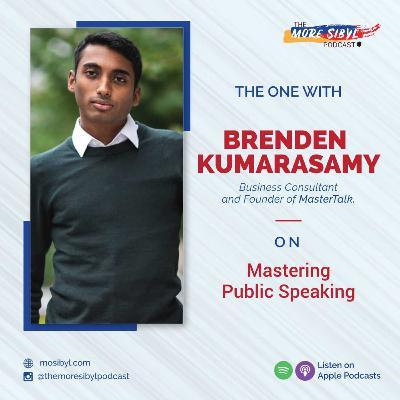대중 연설가  The One with Brenden Kumarasamy - On Mastering Public Speaking: Episode 23 (2020)