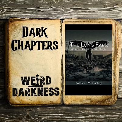 """#DarkChapters """"THE WAR RAGES"""" from 'THE LONG FALL: BOOK 1, THE INCEPTION OF HORROR'  #WeirdDarkness"""