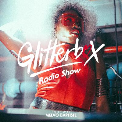 Glitterbox Radio Show 181: The House Of The Gallery