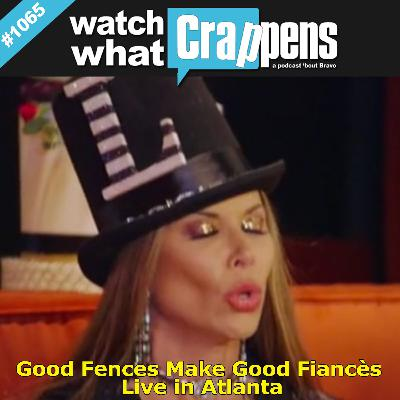 RHOD: Good Fences Make Good Fiancés Live in Atlanta