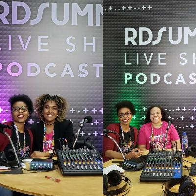 Ideias Negras #39 | Especial RDSummit2019 - Camilli Calixto e Ana Rodrigues