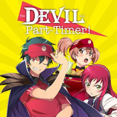 Why you should watch The Devil is a Part-Timer in LESS THAN 10 MINUTES! [REMASTERED]