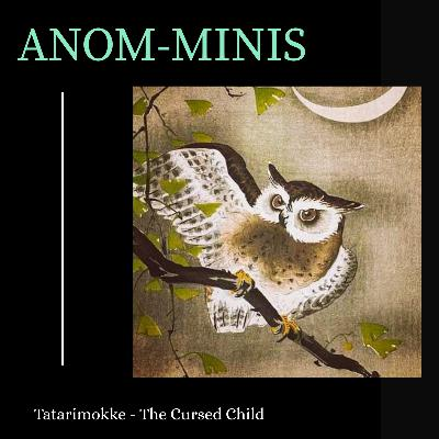 Anom-Mini: The Tatarimokke