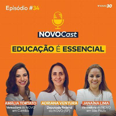 #34 EDUCAÇÃO É ESSENCIAL