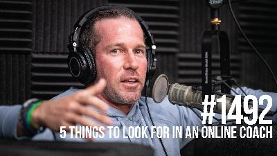 1492: Five Things to Look for in an Online Coach With Jason Phillips