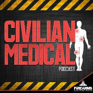 Civilian Medical Podcast 008 – Medical Emergencies