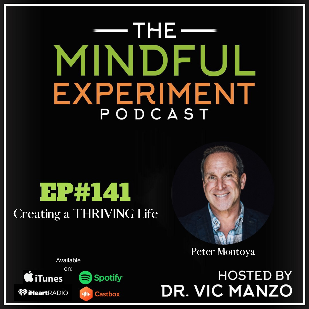 EP#141 - Creating a THRIVING Life