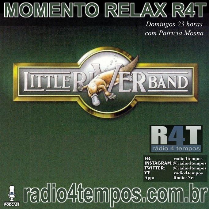 Rádio 4 Tempos - Momento Relax - Little River Band:Patricia Mosna