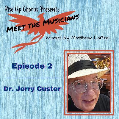 Episode 2: Meet Gerald Custer