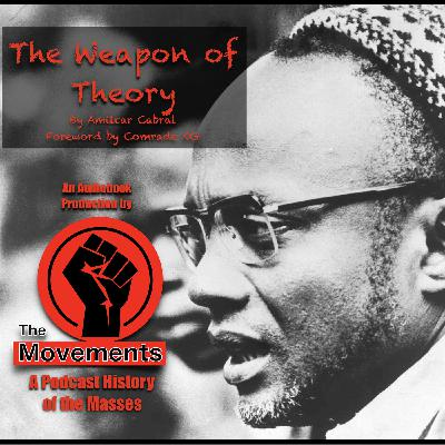 The Weapon of Theory by Amilcar Cabral (Audiobook with Intro)