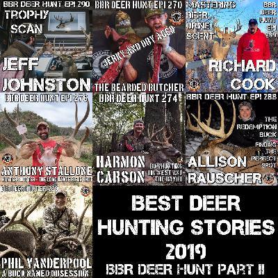 291 Best Deer Hunting Stories 2019 BBR Deer Hunt - Part II