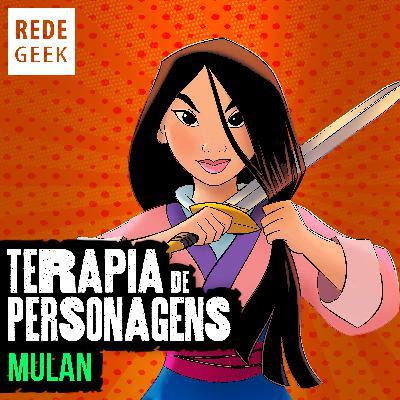 TERAPIA DE PERSONAGENS - Mulan