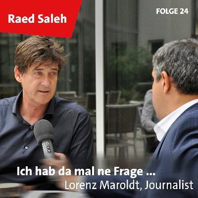 Folge 24: Lorenz Maroldt, Journalist