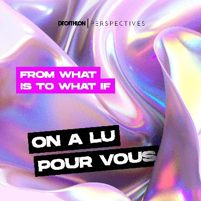On a lu pour vous : From What Is to What If de Rob Hopkins