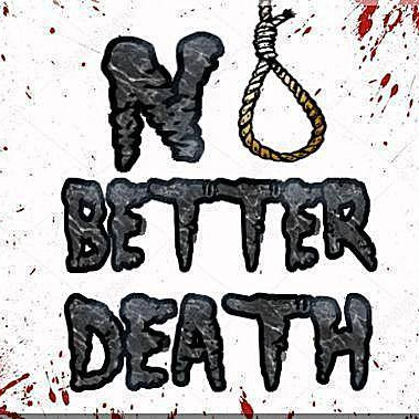 No Better Death