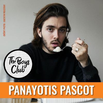 Panayotis Pascot : vous l'avez réclamé, il est dans le Boys Club!
