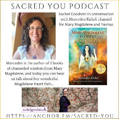 E20 - The Magdalene Heart Path & Mercedes Kirkel