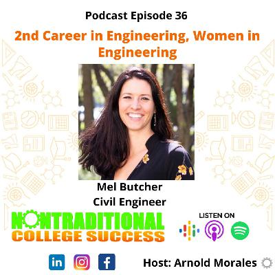 A 2nd Career in Engineering! Women in STEM! with Mel Butcher. Ep. 36