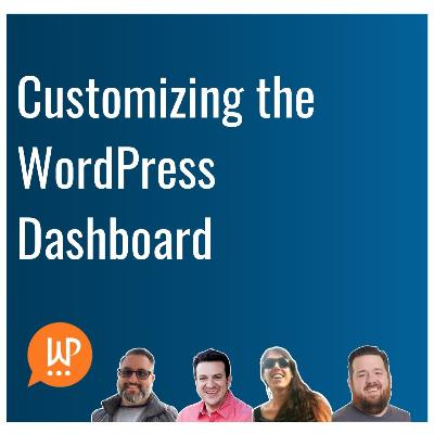 EP386 – Customizing the WordPress Dashboard