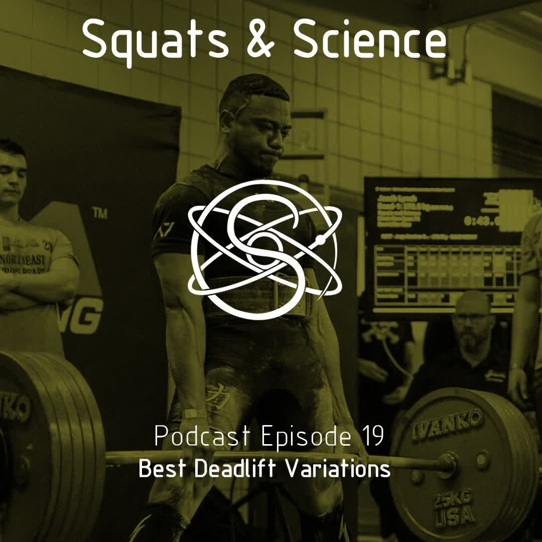 Episode 19 - Best Deadlift Variations