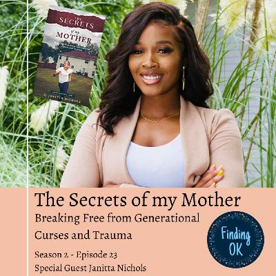 The Secrets of My Mother - Breaking Free from Generational Curses and Trauma