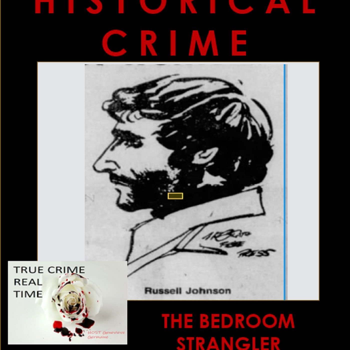 #27 - London's Sordid Past - Part 2 - The Bedroom Strangler