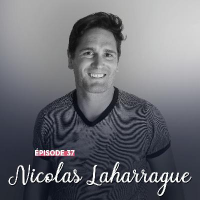 #37 - Nicolas Laharrague, passion et insouciance - Ainsi va la vie