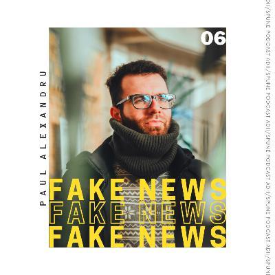Paul Alexandru / Fake News