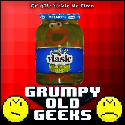 476: Pickle Me Elmo