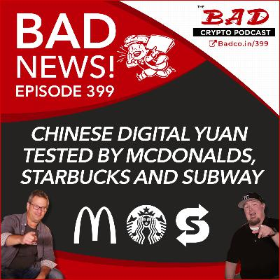 Chinese Digital Yuan Tested by McDonalds, Starbucks and Subway - Bad News For Friday, April 24th