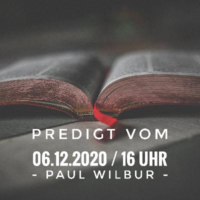 PAUL WILBUR - 06.12.2020 / 16 Uhr