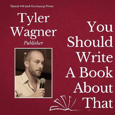 Tyler Wagner - Publisher