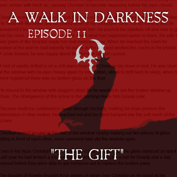 """""""The Gift"""" (Episode 11)"""