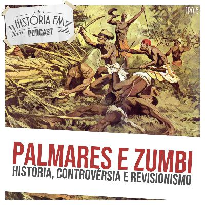 015 Palmares e Zumbi: História, controvérsia e revisionismo