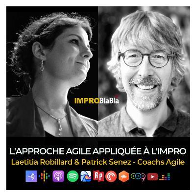 L'approche Agile appliquée à l'impro - Laetitia Robillard & Patrick Senez