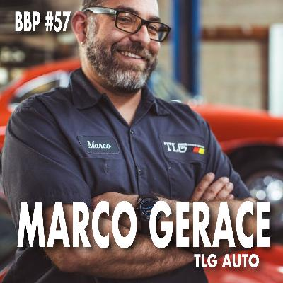 Episode #57 - Marco Gerace: TLG Auto