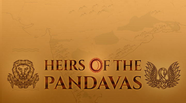 Heirs of The Pandavas