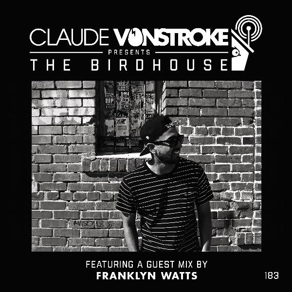 THE BIRDHOUSE 183 - Featuring Franklyn Watts
