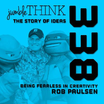 Being Fearless in Creativity with Rob Paulsen