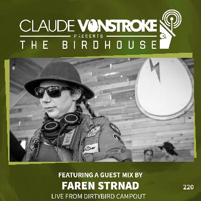 THE BIRDHOUSE 220 - Featuring Faren Strnad