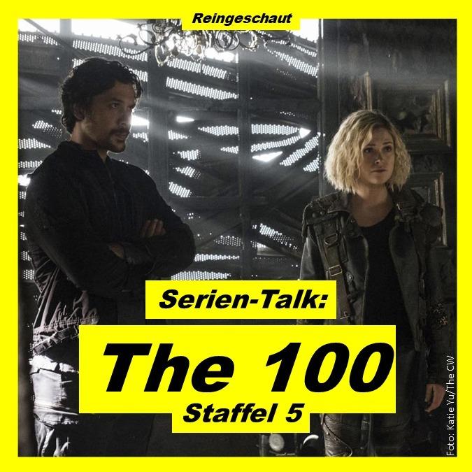 Serien-Talk: The 100 (S5)