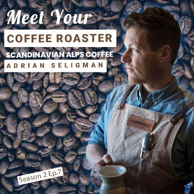 Meet Your Coffee Roaster Scandinavian Alps Coffee Roasters