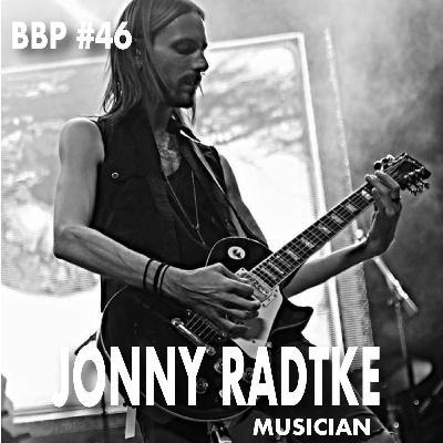 Episode # 46 - Jonny Radtke: Musician