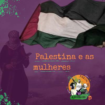 54: Palestina e as mulheres